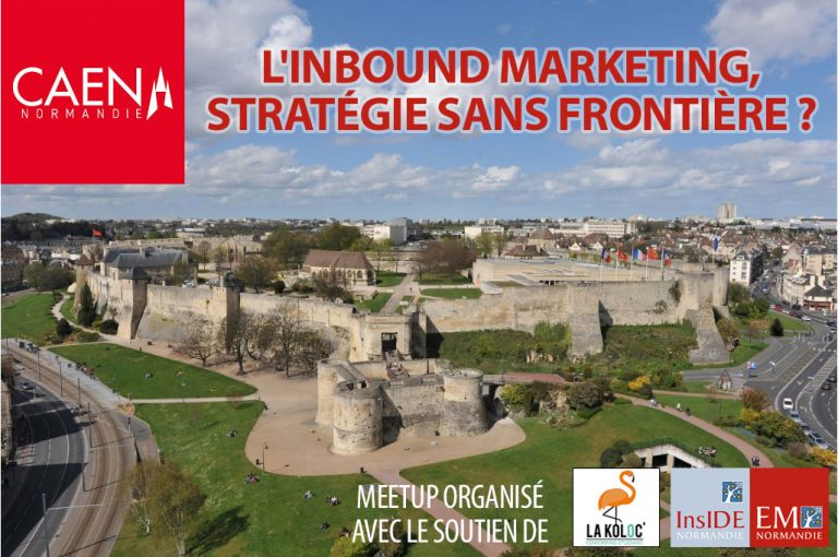 Meetup : L'inbound marketing, stratégie sans frontière ? (Caen – 18/04)